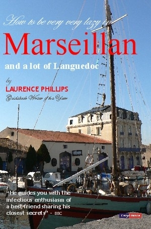 Marseillan & a Lot of Languedoc